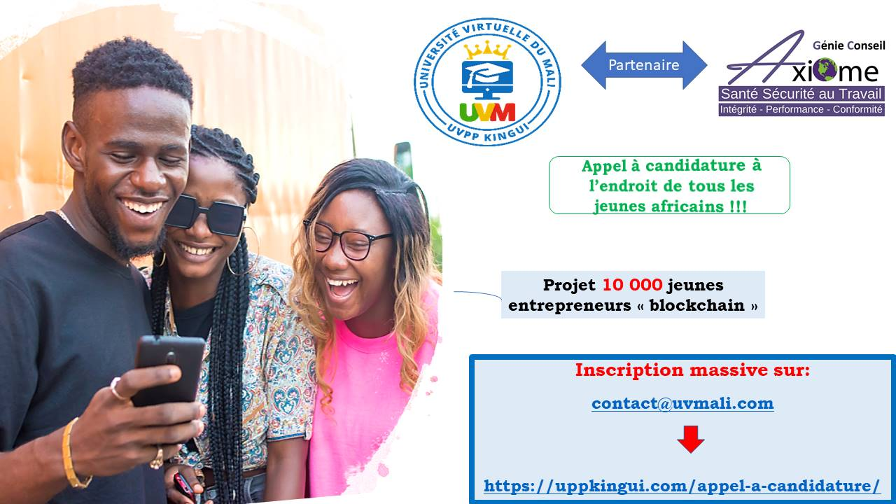 Appel à candidature UVMALI formation 10 000 jeunes entrepreneurs « blockchain »
